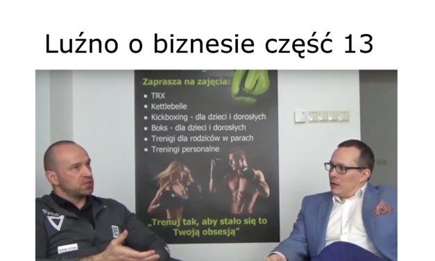 Luźno o biznesie rozmawiają Jacek Skowronek i Maciej Kozubik część 13
