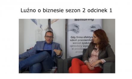 Luźno o biznesie sezon 2 odcinek 1